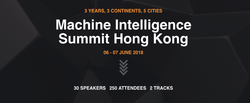 Machine Intelligence Summit Hong Kong