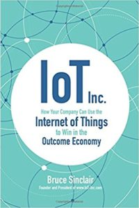 IoT Inc- How Your Company Can Use the Internet of Things to Win in the Outcome Economy