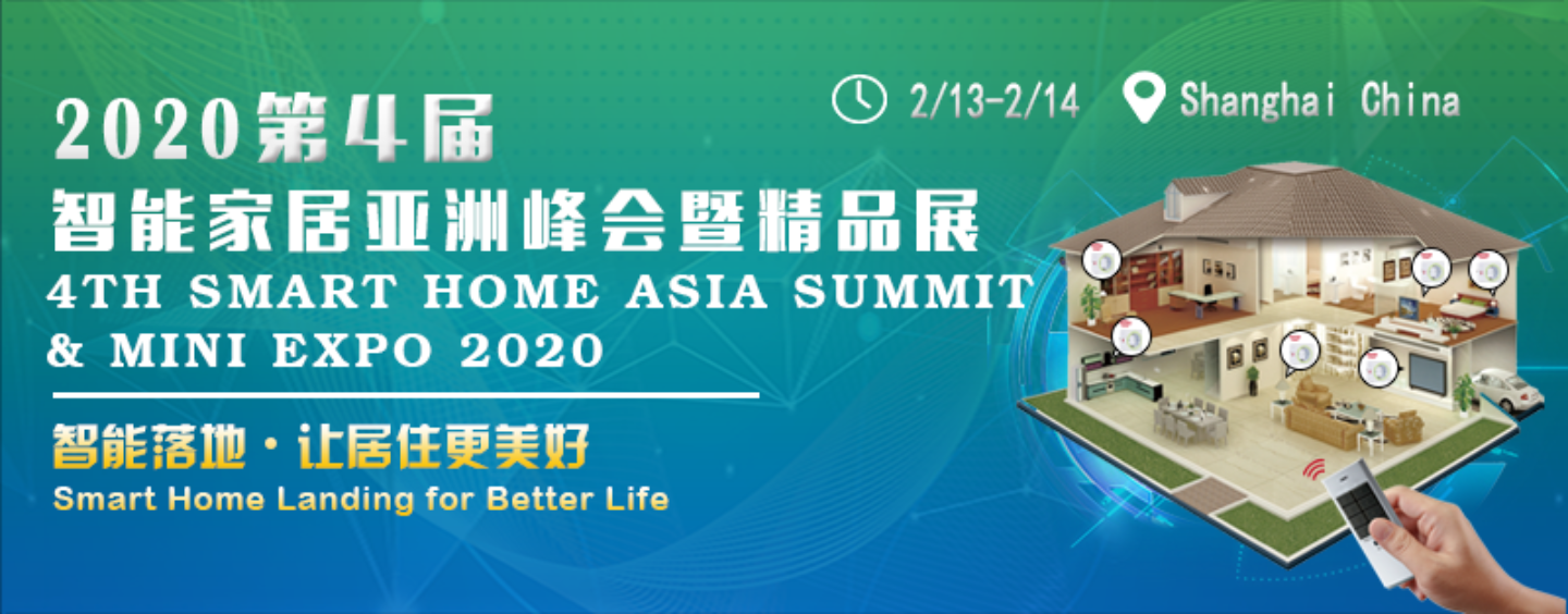 4th Smart Home Asia Summit & Mini Expo 2020 in Shanghai